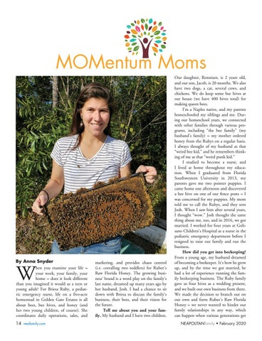 "Page 14 of MOMentum Moms. Meet Briesa Ruby, who ""beelieves"" keeping harmony in the family hive makes life sweet"