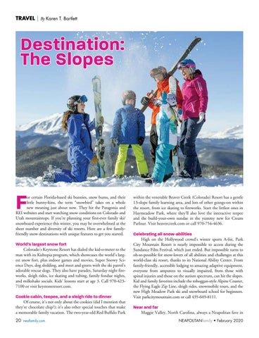 Page 20 of Destination: The Slopes. 5 family-friendly ski resorts with 100% chance of snow and one unique ski experience in Florida