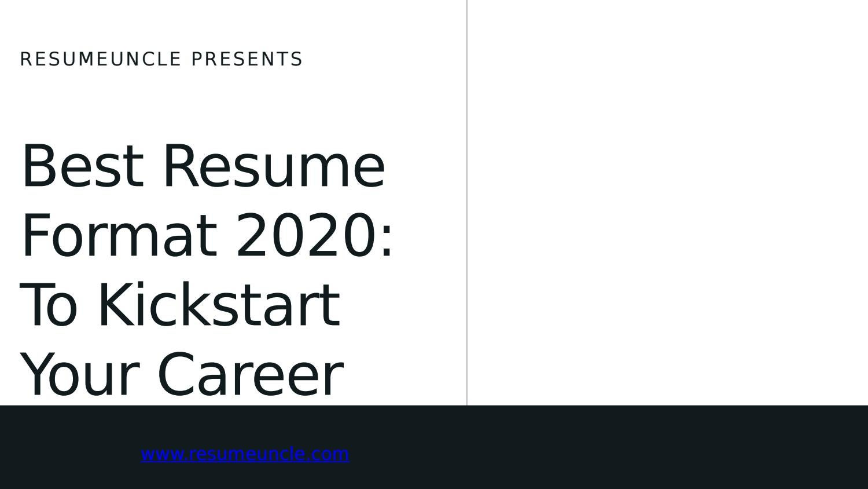 Best Resume Format 2020 By Resumeuncle Issuu