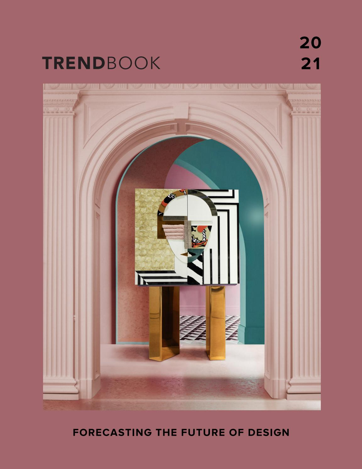 New Trendbook 2021 Trend Forecast Home Interiors By Trend Design Book Issuu