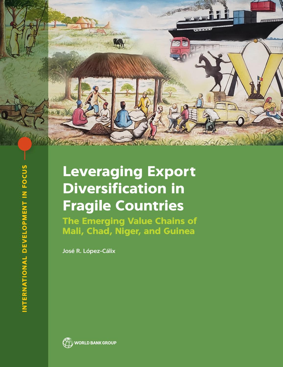 Leveraging Export Diversification In Fragile Countries By World Bank Group Publications Issuu