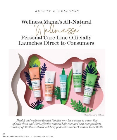 Page 40 of 'Wellnesse' All-Natural Personal Care Line Officially Launches Direct to Consumers