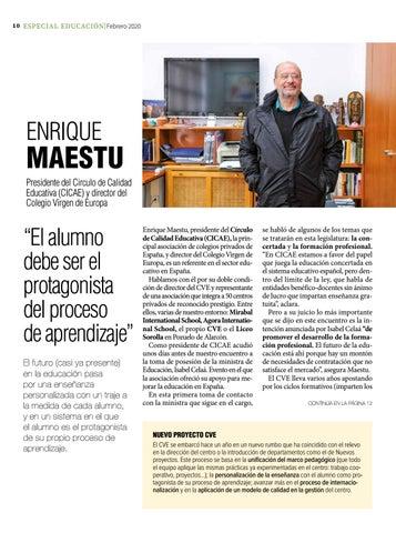 Page 10 of Enrique Maestu: presidente CICAE y director del Colegio Virgen de Europa