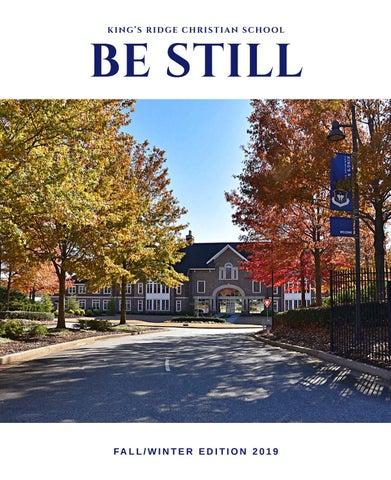 Be Still King S Ridge Christian School Fall Winter 2019 Magazine