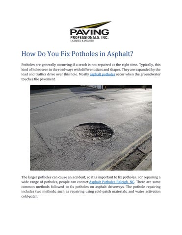 How Do You Fix Potholes In Asphalt By Paving Professionals Inc