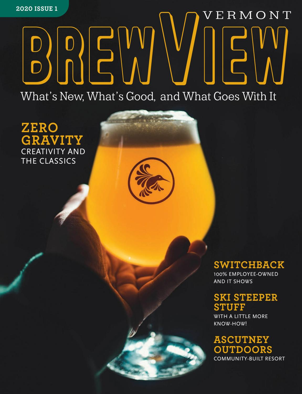 Brewview Vermont Winter 2020 By Best Of Burlington Magazine Issuu