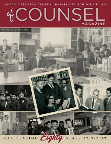 Nccu School Of Law Of Counsel Magazine By North Carolina Central University Issuu