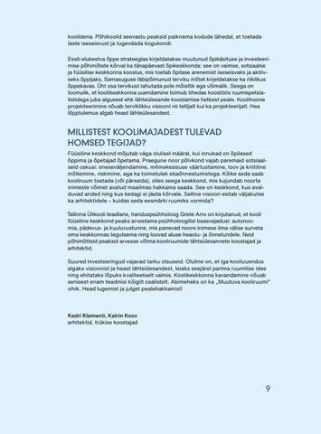 Page 11 of Kooliruum: kellele, milleks, kuidas? Katrin Koov ja Kadri Klementi