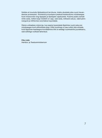 Page 9 of Muutunud õpikäsitus ja ootused kooliruumile. Pille Liblik