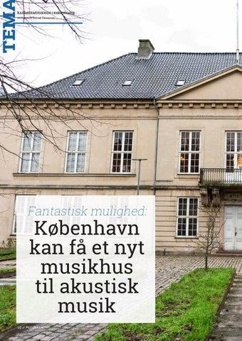 Page 10 of Tema // København kan få et nyt musikhus til akustisk musik