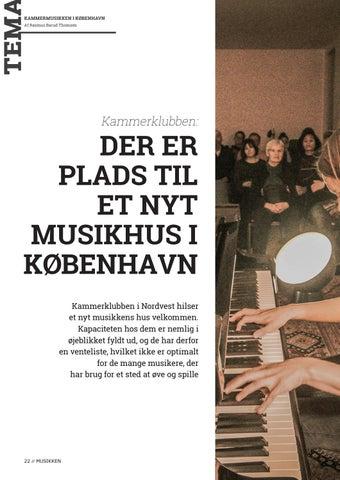 Page 22 of Tema // Der er plads til et nyt musikhus i København