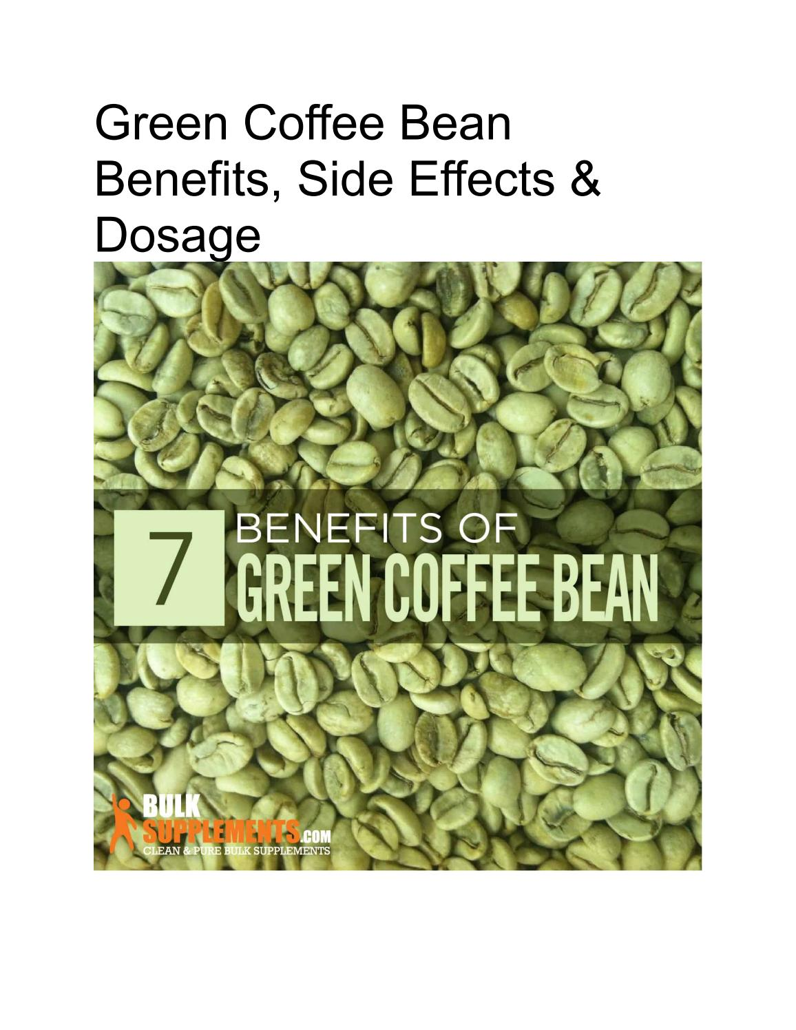 Green Coffee Bean Benefits Side Effects Dosage By