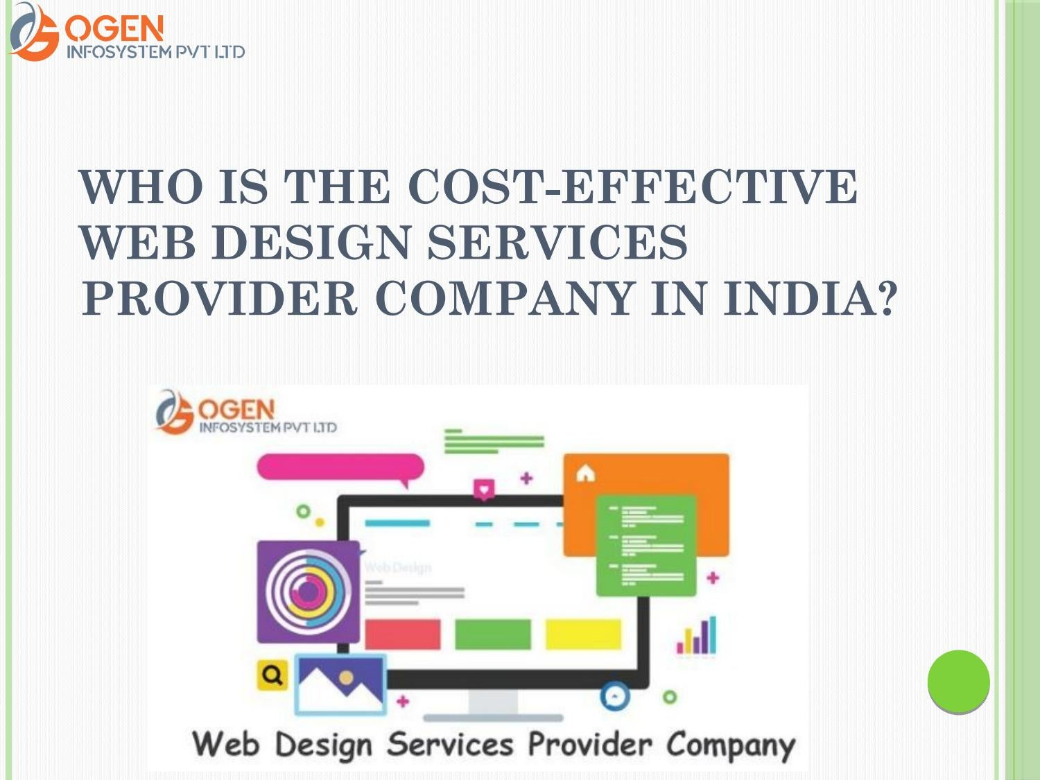 Who Is The Cost Effective Web Design Services Provider Company In India By Nehaogen1 Issuu
