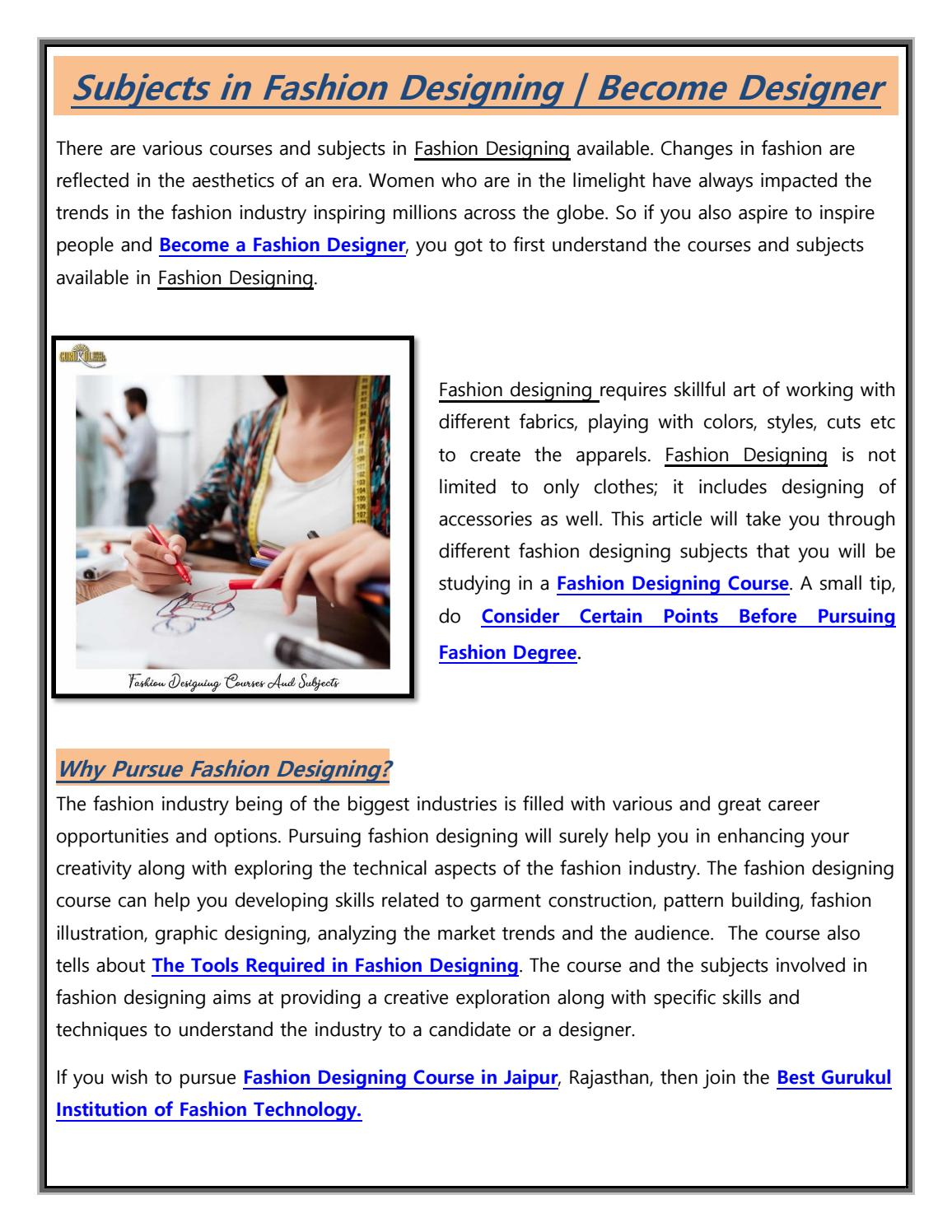 Subjects In Fashion Designing Become Fashion Designer By Gurukulintitution Issuu