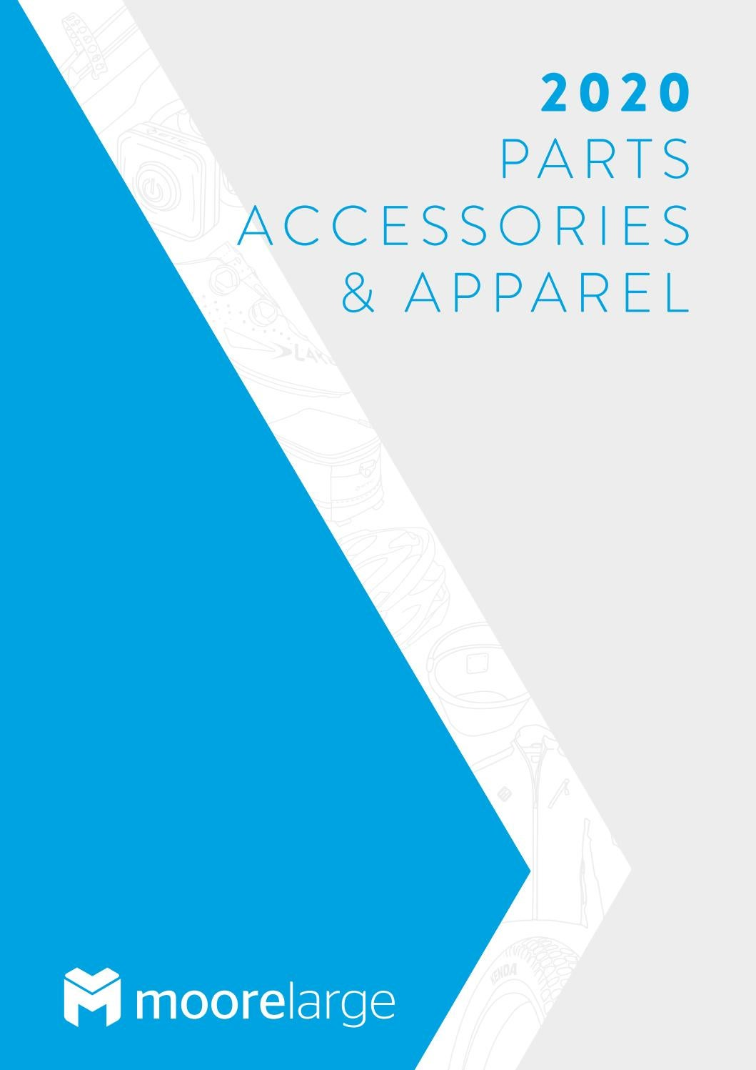 Moore Large 2020 Parts Accessories Apparel Catalogue By Moore