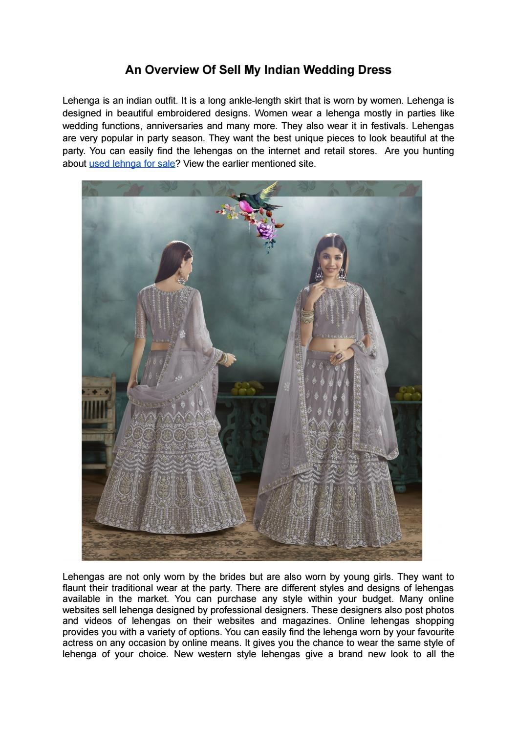 An Overview Of Sell My Indian Wedding Dress By Adriana7gsen Issuu