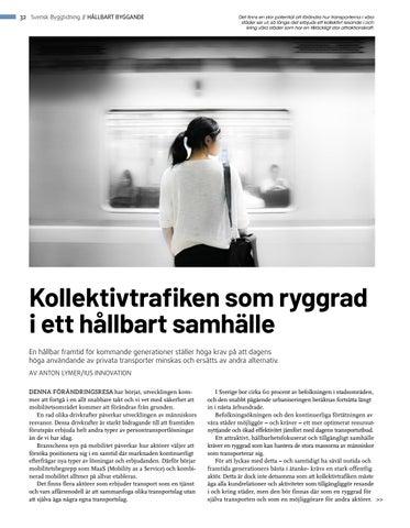 Page 32 of Kollektivtrafiken som ryggrad i ett hållbart samhälle
