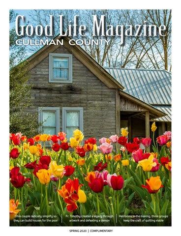 Cullman Good Life Magazine Spring 2020 By The Good Life Magazine Issuu