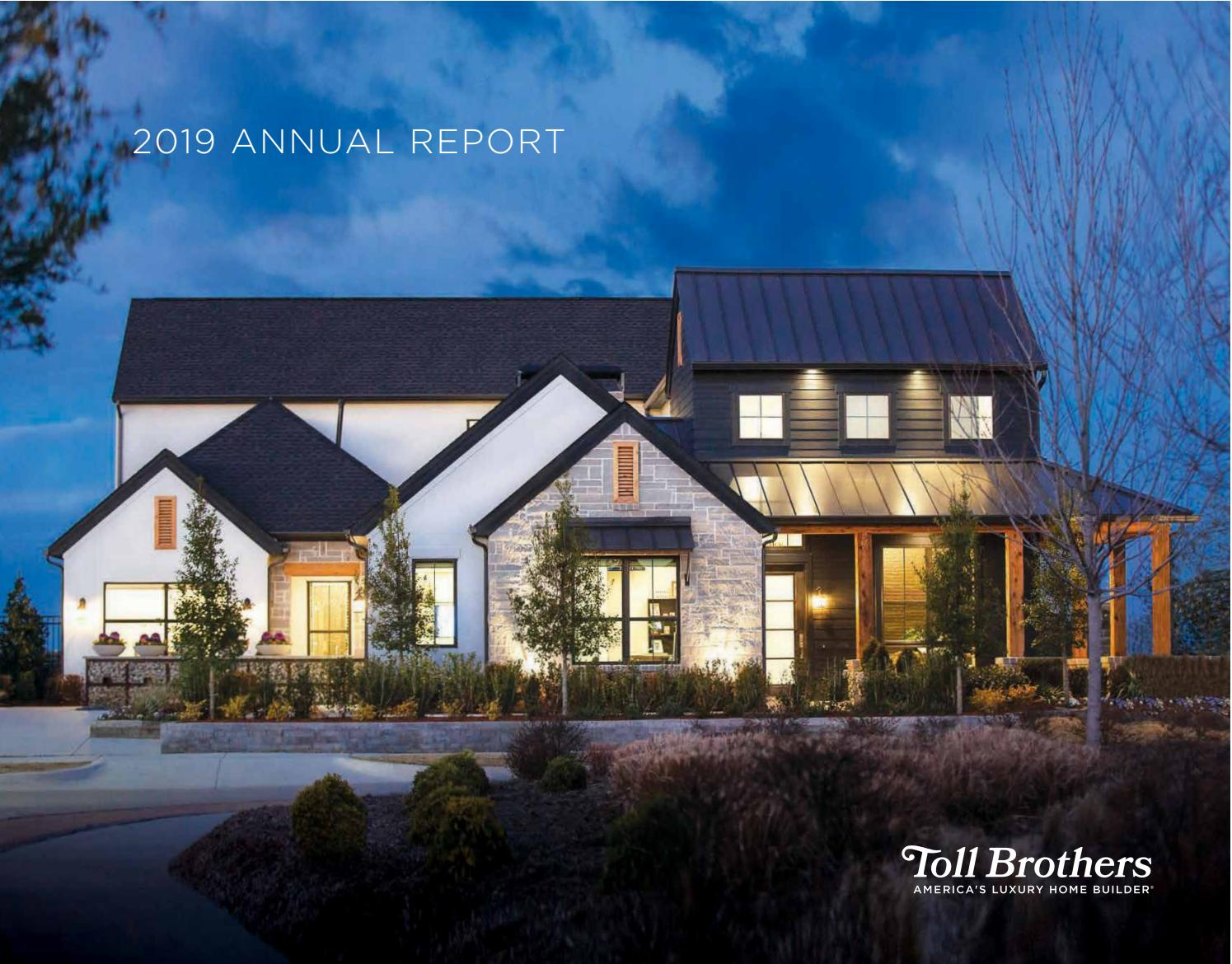 2019 Annual Report By Toll Brothers Inc Issuu