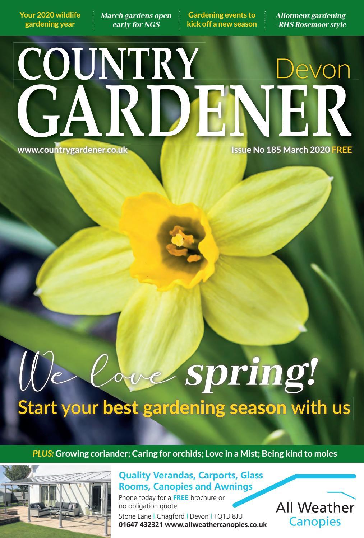 Devon Country Gardener March 2020 By Country Gardener Issuu