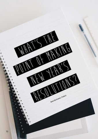 Page 70 of What's the Point of Making New Year's Resolutions? by Brett Borthwick
