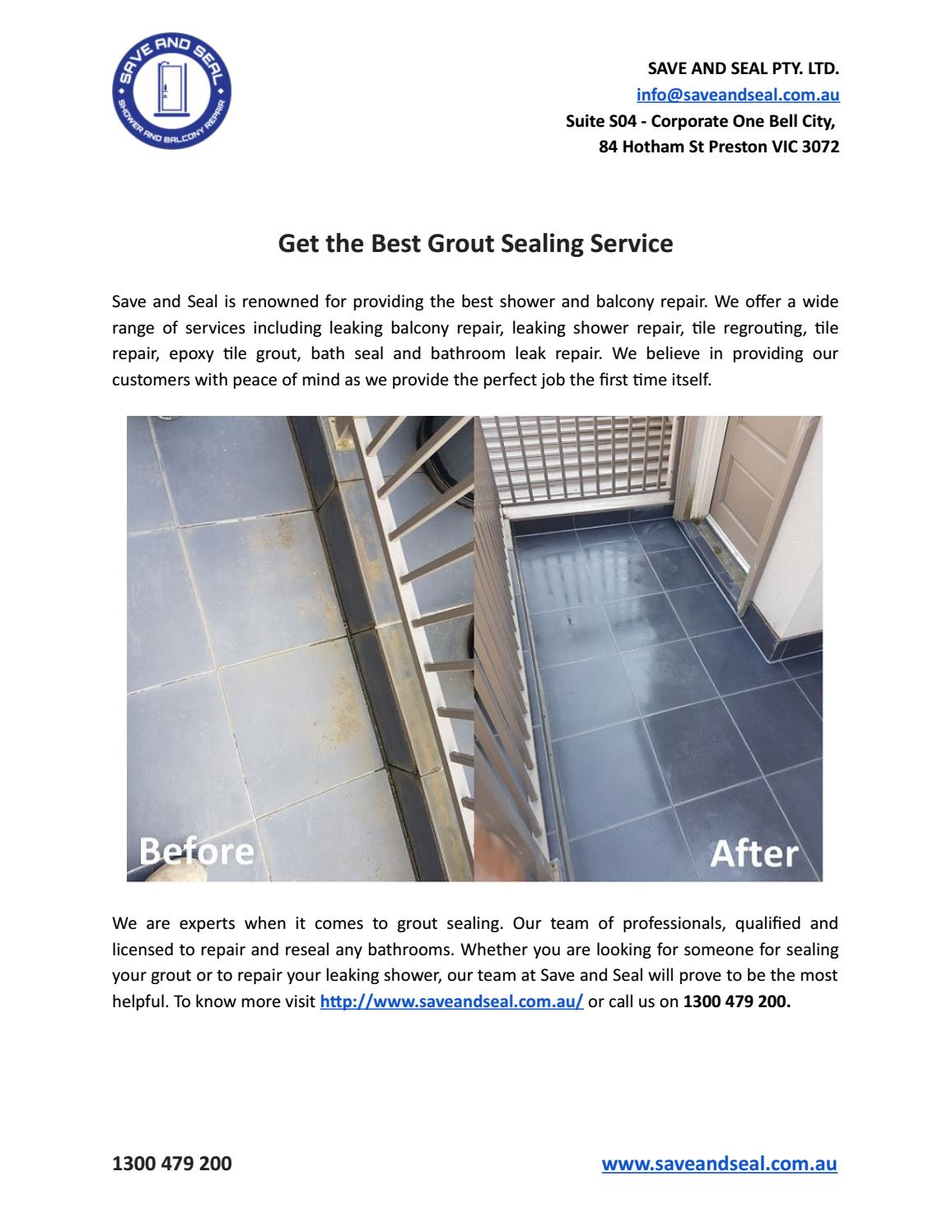 Get The Best Grout Sealing Service By Save And Seal Pty Ltd Issuu