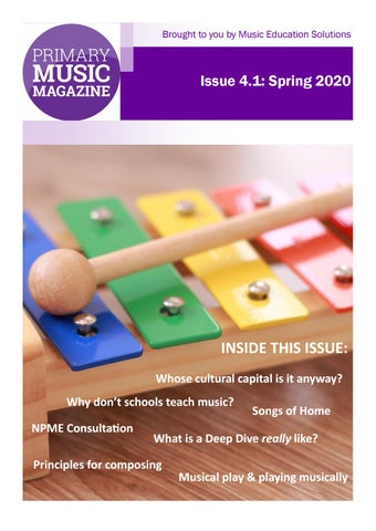 Primary Music Magazine Issue 4.1 Spring Term 2020