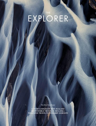 The Explorer - 11: The SLOW TRAVEL Issue