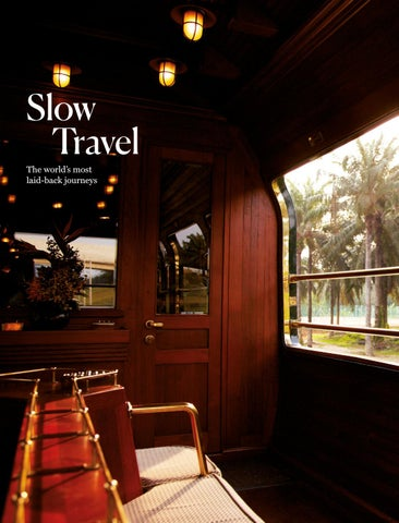 Page 20 of Slow Travel - The World's Most Laid-back Journeys