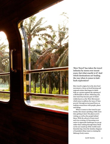 Page 21 of Slow Travel - The World's Most Laid-back Journeys