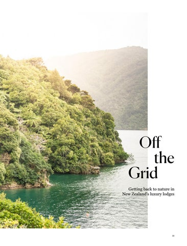 Page 31 of Off the Grid - Getting Back to Nature in New Zealand's Luxury Lodges