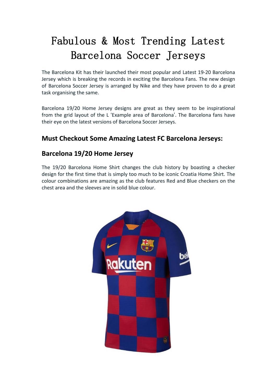 Fabulous Most Trending Latest Barcelona Soccer Jerseys By Joseph E Keller Issuu