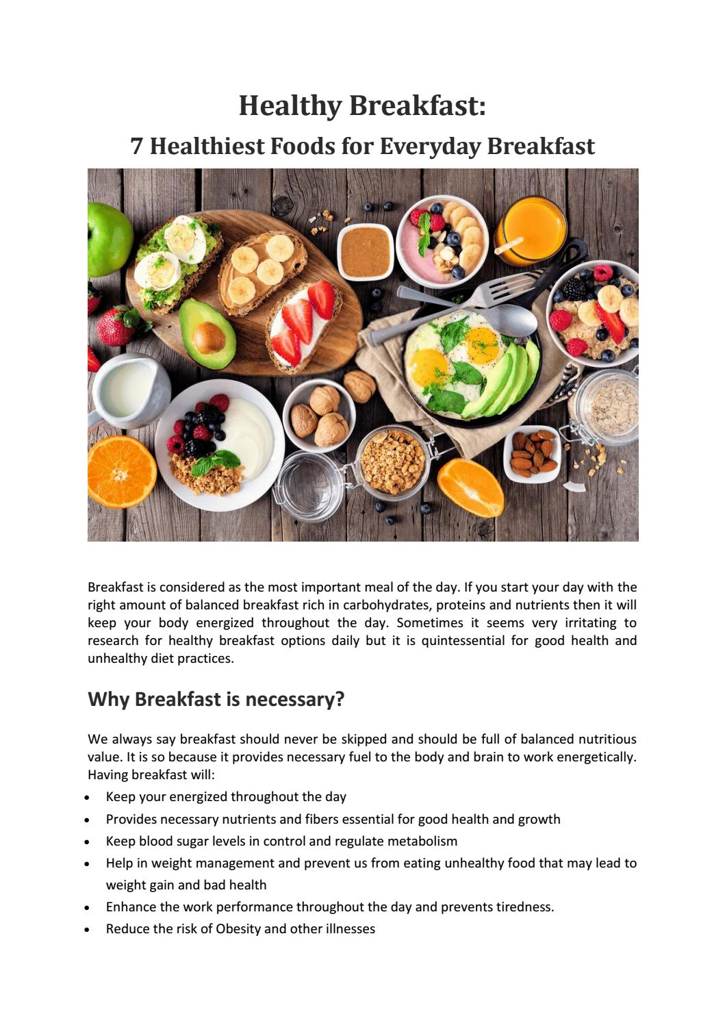 Healthy Breakfast 7 Healthiest Foods For Everyday Breakfast By Indoasiangroceries Issuu