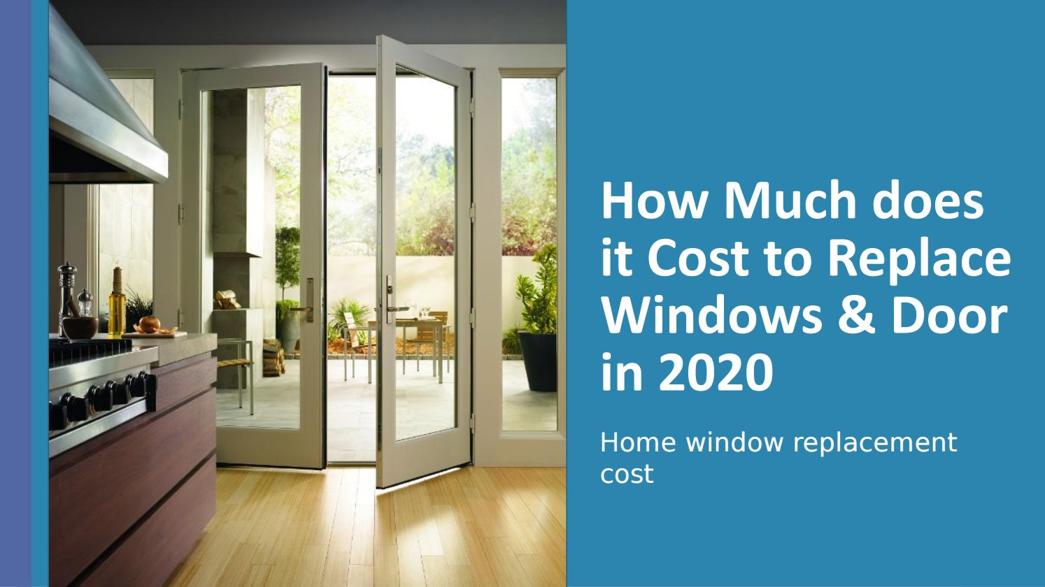 How Much Does It Cost To Replace Windows And Door Installation By Berry Ellis Issuu