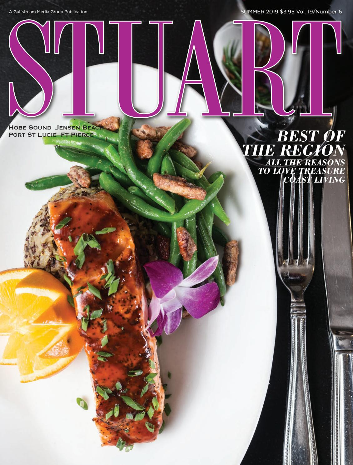 Stuart Magazine July 2019 By Palm Beach Media Group Issuu