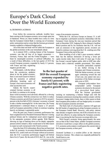 Page 10 of Europe's Dark Cloud Over the World Economy By Desmond Lachman With Europe's economy being about the same size as America's, another European economic slowdown would have a major effect globally