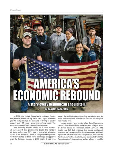 Page 12 of America's Economic Rebound: A Story Every Republican Should Tell By Douglas Holtz-Eakin Over the past three years, the GOP has developed a strategy that has produced not only a thriving economy, but a winning narrative that voters need to hear about this fall