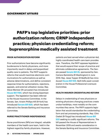 "Page 24 of former ""Friend of Family Medicine"" award winner to retire PAFP's top legislative priorities: prior authorization reform; CRNP independent practice; physician credentialing reform; buprenorphine medically assisted treatment"