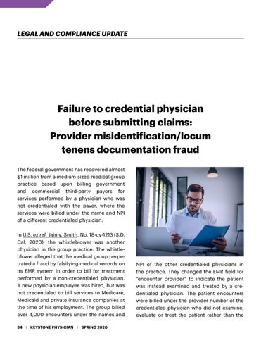Page 34 of agreements Failure to credential physician before submitting claims: Provider misidentification/locum tenens documentation fraud