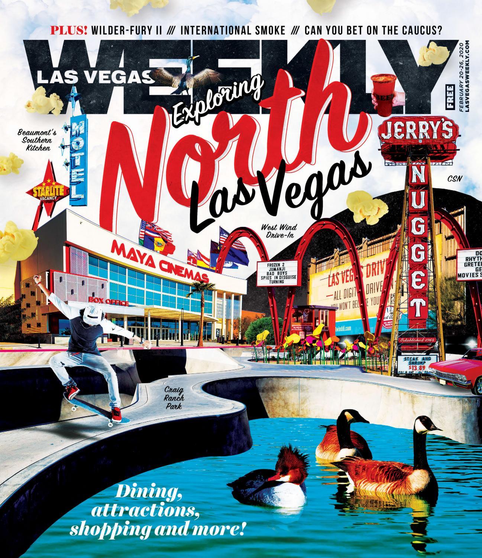 2020 02 20 Las Vegas Weekly By Greenspun Media Group Issuu