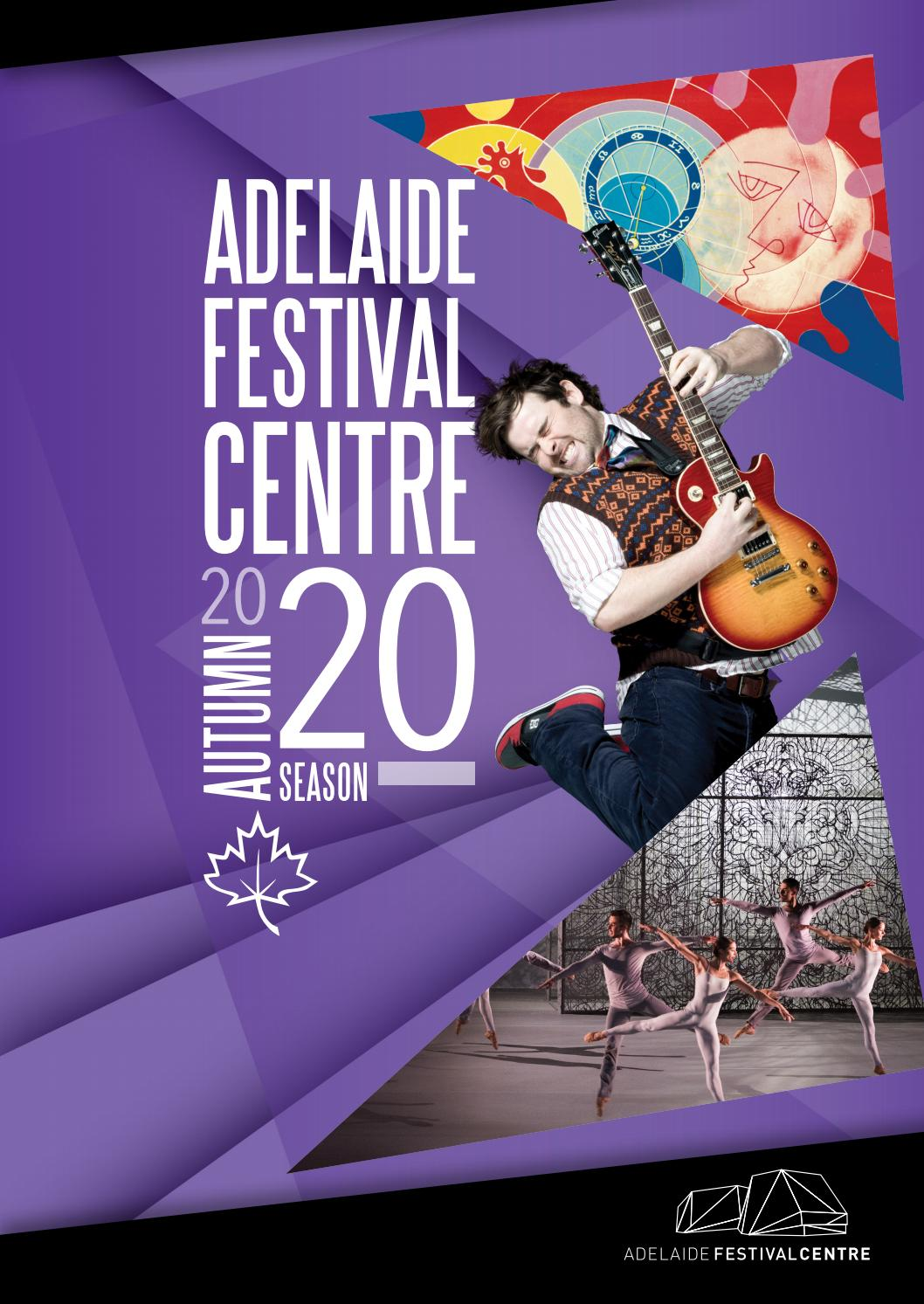 Autumn Season Edition By Adelaide Festival Centre Issuu