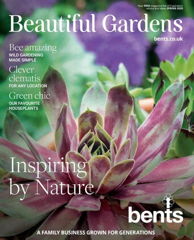 Beautiful Gardens Magazine 2020 By Bentsgarden Issuu