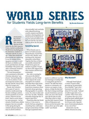Page 10 of World Series for Students Yields Long-term Benefits