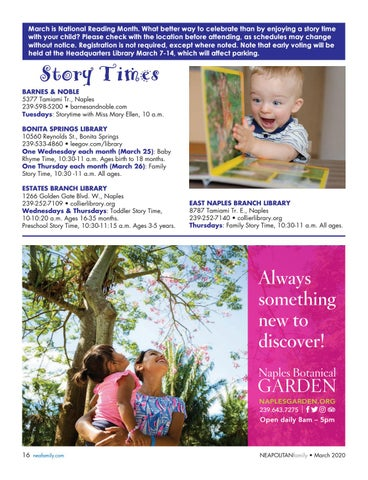 Page 16 of Stor y Time. Boost your child's literacy and meet new friends at any of these local story times