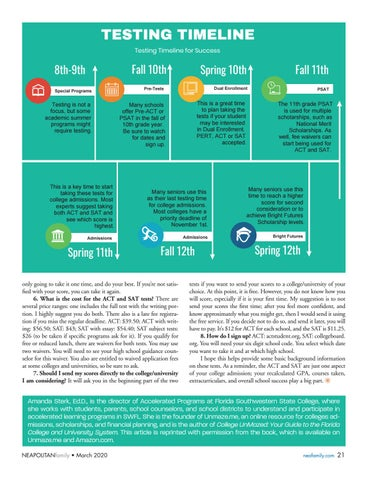 Page 21 of College Prep. Get answers to your questions about the ACT and SAT tests and learn what your junior should focus on in the college planning process