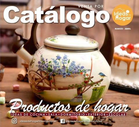 Catalogo Ideas De Hogar Campana 02 Hasta El 30 De Abril Del 2020