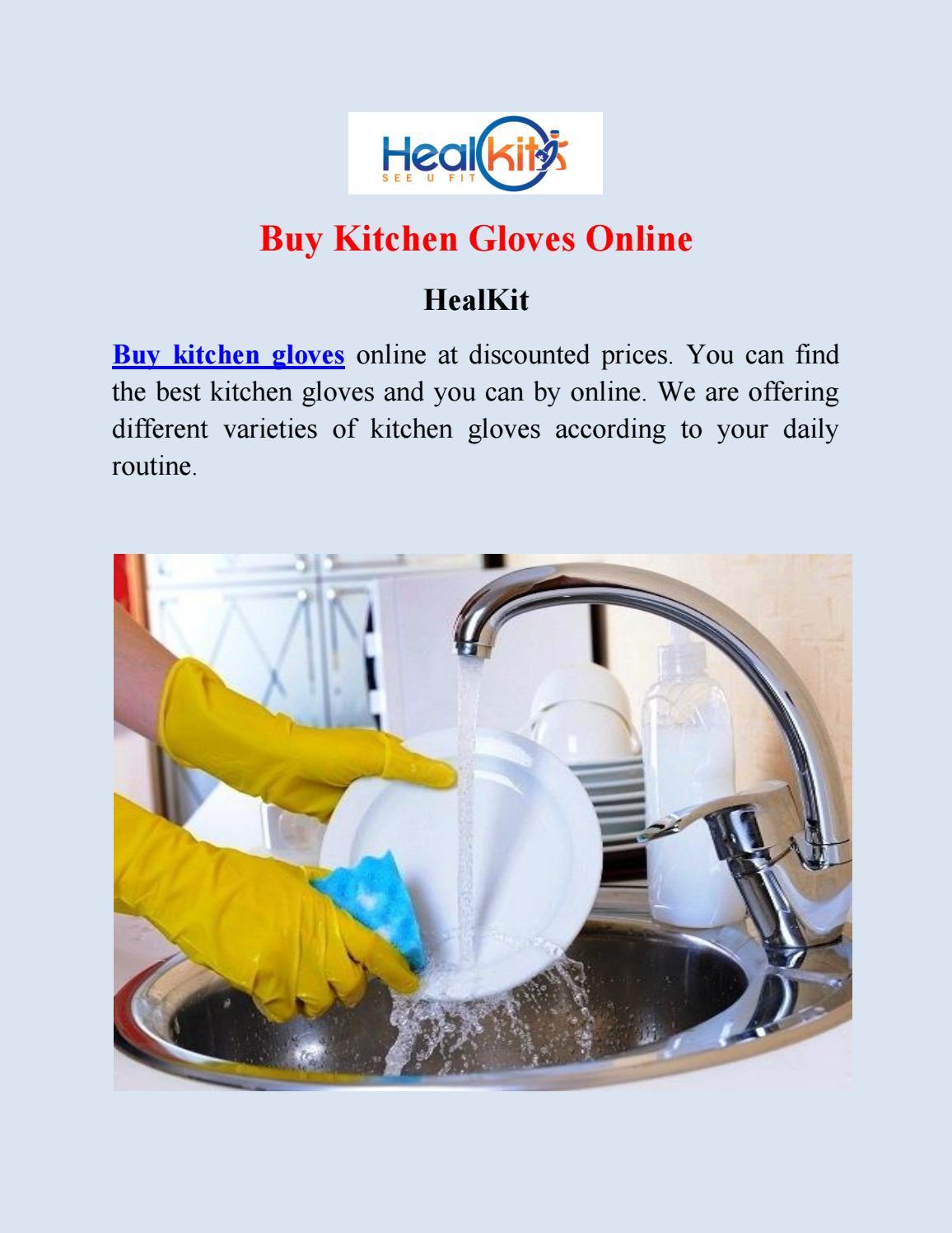 Buy Kitchen Gloves Online At Best Rates Healkit By Tyler Johnson Issuu