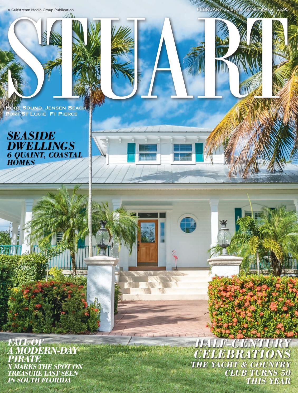 Stuart Magazine February 2019 By Palm Beach Media Group Issuu