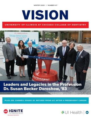 Uic Spring 2022 Calendar.Vision Winter 2020 Uic College Of Dentistry By Uic College Of Dentistry Issuu