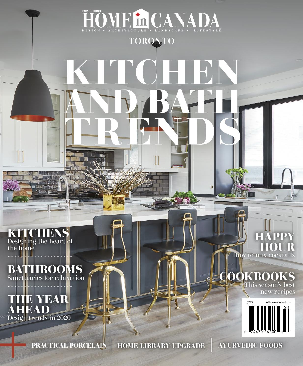 Home In Canada Toronto Kitchen And Bath Trends 2020 By Home In Canada Design Architecture Landscape Lifestyle Issuu